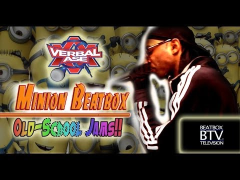 Verbal Ase - Minion Beatbox