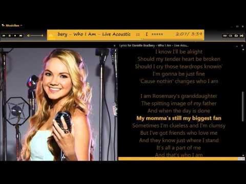 Danielle Bradbery Acoustic Who I Am w/lyrics