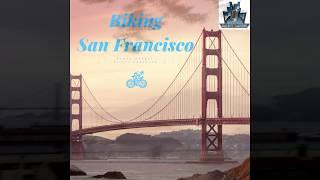 Biking to the Golden Gate Bridge with Wheel Fun Rentals in San Francisco