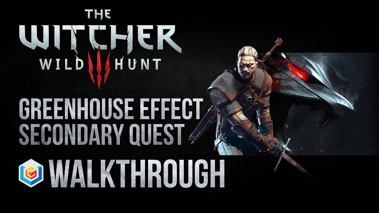 The green house mere - The Witcher 3 Wild Hunt Walkthrough Greenhouse Effect Secondary Quest Guide Gameplay Let S Play