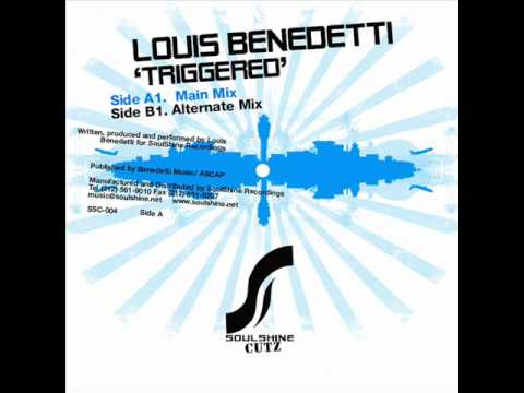 Louis Benedetti Triggered Main Mix