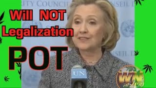 Hillary Clinton Anti Marijuana Legalization