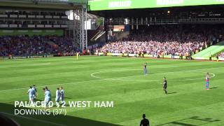 Crystal Palace 1 - 3 West Ham 2014 | PalaceFanTV