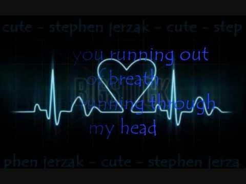 Cute - Stephen Jerzak Lyrics