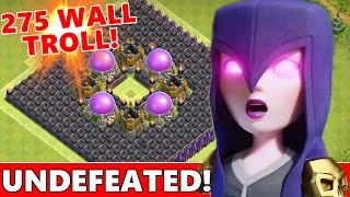 WORLDS FIRST 275 WALL TROLL BASE!?! UNDEFEATED TH10 TROLL BASE! | Clash Of Clans New Trolling
