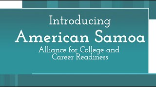 American Samoa Alliance for College and Career Readiness