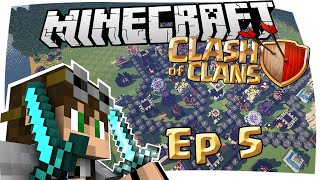 CLASH OF CLANS IN MINECRAFT - CRAFT OF CLANS EPISODIO 5