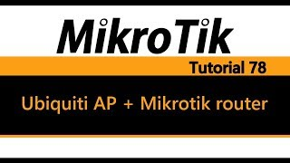 MikroTik Tutorial 78 - Ubiquiti AP überbrückt es Mikrotik router