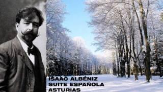 ISAAC ALBÉNIZ - SUITE ESPAÑOLA - ASTURIAS