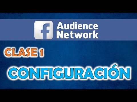 Clase 1 Facebook Audience Network ✔✔✔ 2017
