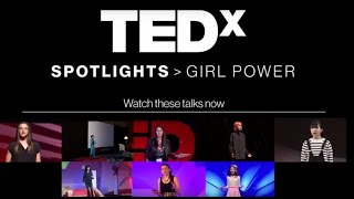 TEDxSpotlights Girl Power