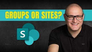 Office 365 Groups vs SharePoint Sites