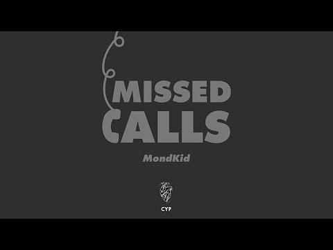 MOND - Missed Calls (Prod. Pulse) - Official Audio