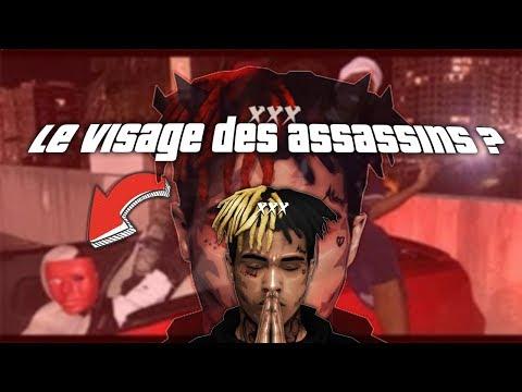 LE VISAGE DES ASSASSINS DE XXXTENTACION ?!?! RIP XXXTENTACION ...
