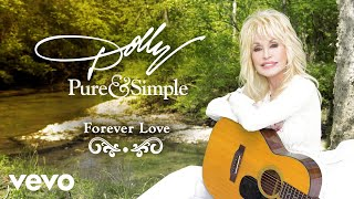 Dolly Parton Forever Love Audio