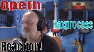 Opeth - Haxprocess  (Reaction)