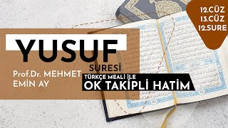 Yusuf Suresi   Mehmet Emin Ay   Tek Parça