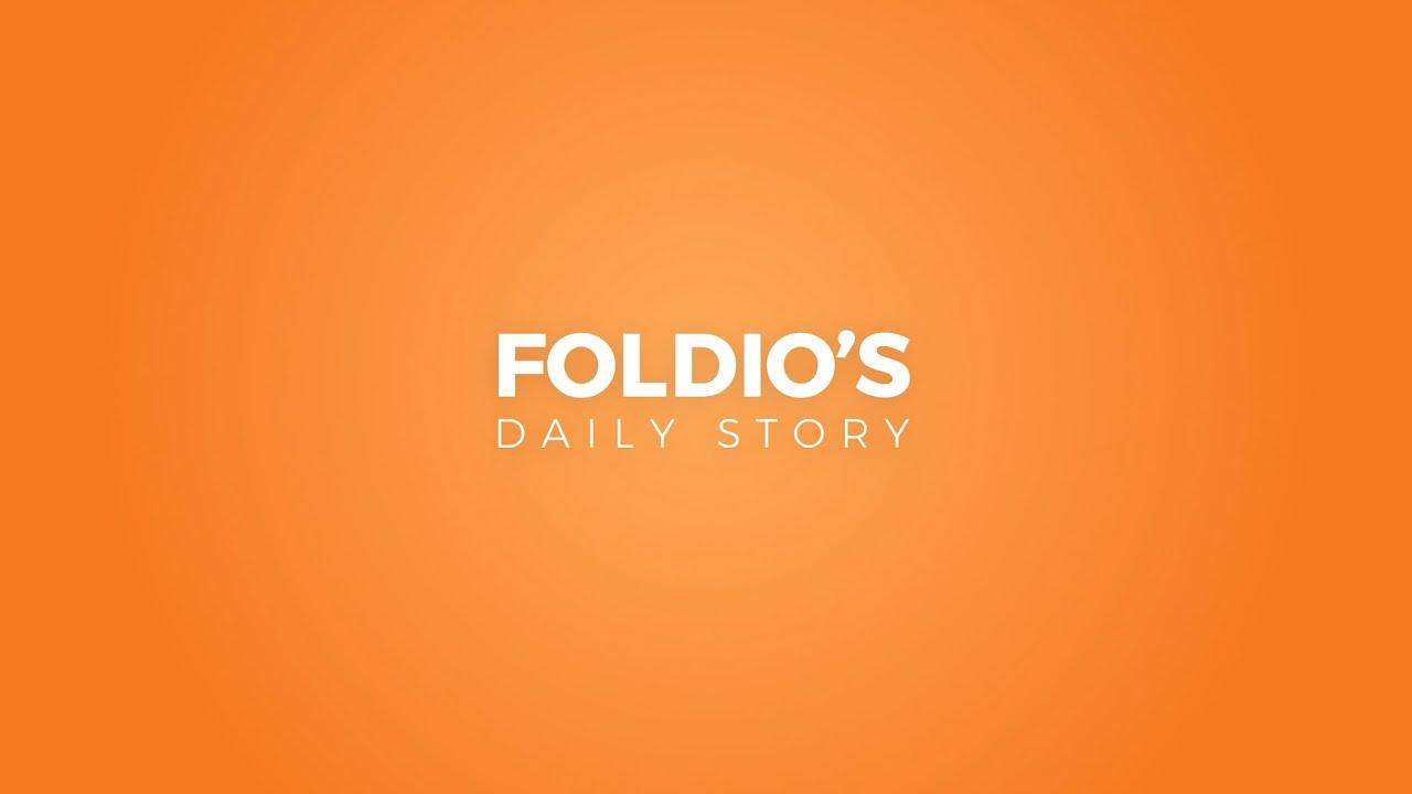 FOLDIO'S DAILY STORY