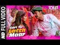 Download Gori Tu Latth Maar Full  | Toilet- Ek Prem Katha | Akshay Kumar Bhumi Pednekar Sonu N Palak M MP3 song and Music Video