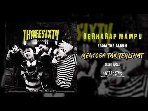 THREESIXTY SKATEPUNK - BERHARAP MAMPU ( Official Audio )