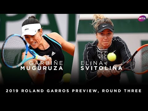 2019 Roland Garros Preview   Garbiñe Muguruza vs. Elina Svitolina