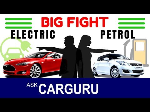 Electric Cars vs Petrol Cars, The Big Fight, कौन जीता, कौन हारा ? through & Practical detail.