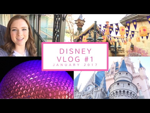 Walt Disney World Vlog | Part 1 (Jan. 25-27, 2017)