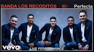 "Banda Los Recoditos - ""Perfecta"" Live Performance 