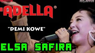 DEMI KOWE - ELSA SAFIRA - ADELLA LIVE GOFUN BOJONEGORO