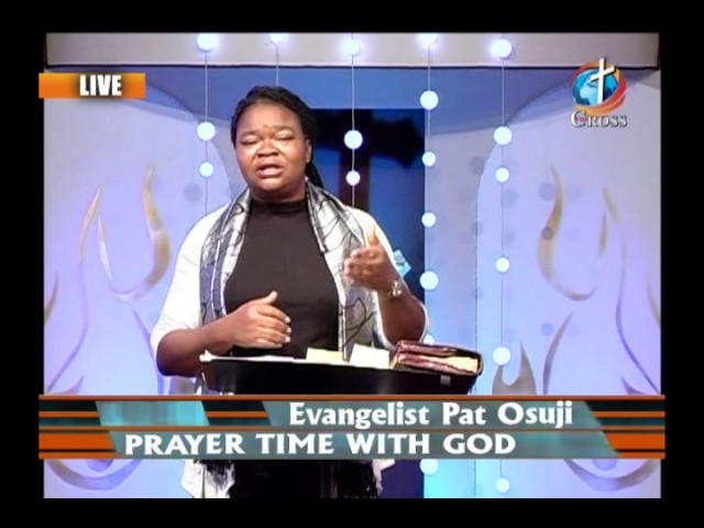 Prayer Time With God with Evangelist Pat Osuji 01-06-2017