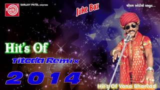 Video Titoda Remix ||Dj Titoda Song||Vana Bharvad|| download MP3, 3GP, MP4, WEBM, AVI, FLV Agustus 2018