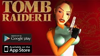 Tomb Raider II [Android/iOS] Gameplay (HD)