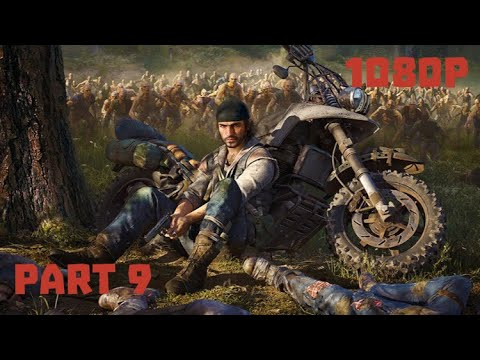 Days Gone Lets Play Part 9 'Smoke On The Mountain'