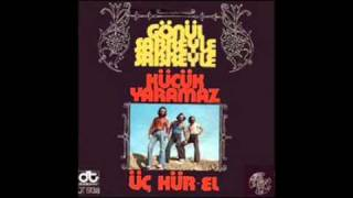 Música Psicodélica Turca - Gönül Sabreyle Sabreyle (Ten Paciencia Mi Corazón) Üç Hürel 1975