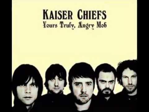 Kaiser Chiefs - Thank You Very Much (lyrics)