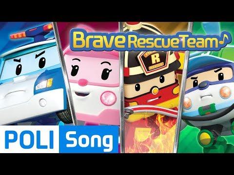 ♫ Brave Rescue Team   Robocar Poli Car Song