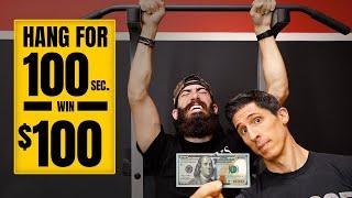 Hang Challenge | 100 Seconds for $100 Dollars!