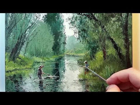 River Fishing Trees Water - Palette Knife and Brush Oil Painting