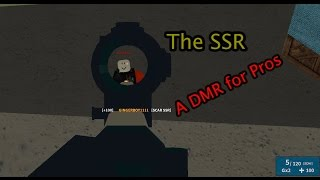 Roblox Phantom Forces - The SSR, a DMR for Pros