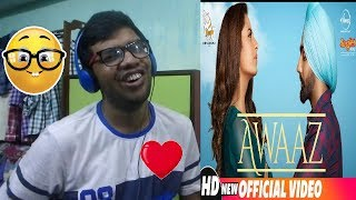 Awaaz Qismat|Ammy Virk,Sargun Mehta|Kamal Khan|Jaani|B Praak|Reaction & Thoughts