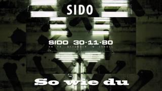 Sido -So wie du  (in Schnell)