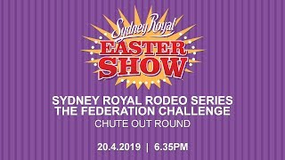 Sydney Royal Rodeo Series - The Federation Challenge - Chute Out Round