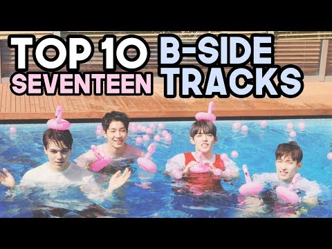 my favourite seventeen bside tracks