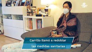 """Carrillo asegura haber seguido todas las medidas de prevención; """"es muy contagioso"""", aseguró"""