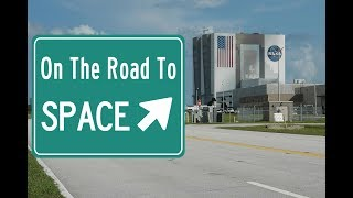 On The Road to Space #1 - Le Kennedy Space Center