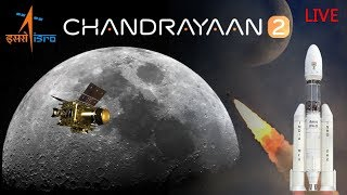 Launch of Chandrayaan-2 Mission/GSLV MK-III-M1