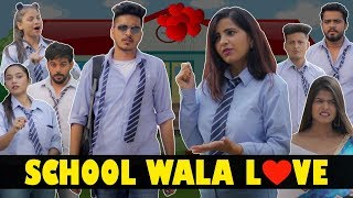 SCHOOL WALA LOVE || Rachit Rojha
