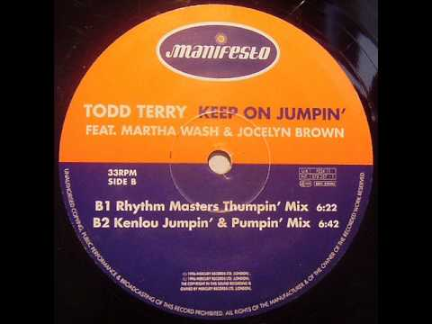 Todd Terry  Keep On Jumpin Rhythm Masters Thumpin Mix