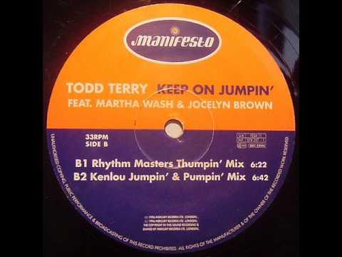 Todd Terry - Keep On Jumpin (Rhythm Masters Thumpin Mix ...
