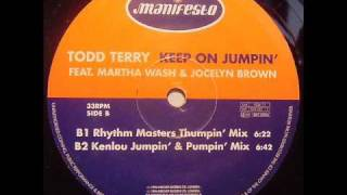 Todd Terry - Keep On Jumpin (Rhythm Masters Thumpin Mix)